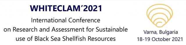WHITECLAM - International Conference on Research and Assessment for Sustainable use of Black Sea Shellfish Resources  - Κεντρική Εικόνα
