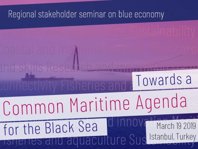 Regional stakeholder seminar on blue economy - Towards a Common Maritime Agenda for the Black Sea - Κεντρική Εικόνα
